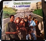 Chuck Bridges And The L.A. Happening Chuck Bridges And The L.A. Happening  Vault ‎– SLP 132 1969